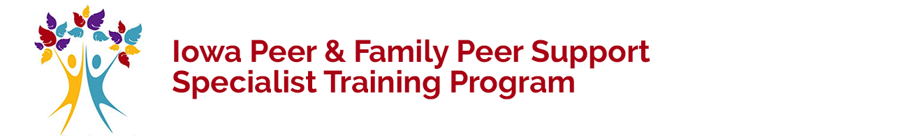 welcome to the iowa peer family peer support specialist
